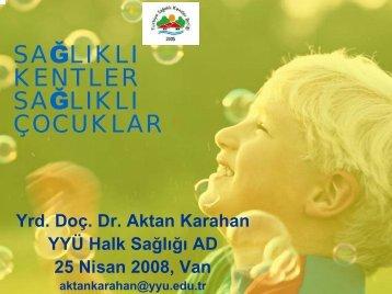 SAĞLIKLI KENTLER SAĞLIKLI ÇOCUKLAR - Türkiye Sağlıklı ...