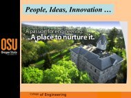 People, Ideas, Innovation … - College of Engineering - Oregon State ...