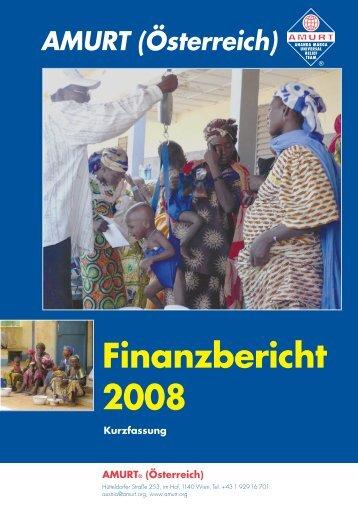 Finanzbericht 2008 - AMINA ist weltweit aktiv für Menschen in Not.