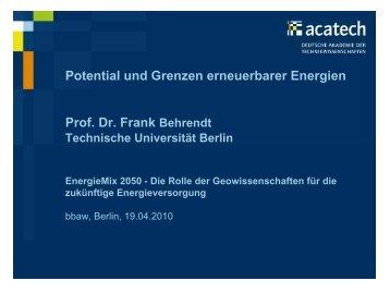 Potential und Grenzen erneuerbarer Energien Prof. Dr. Frank ...