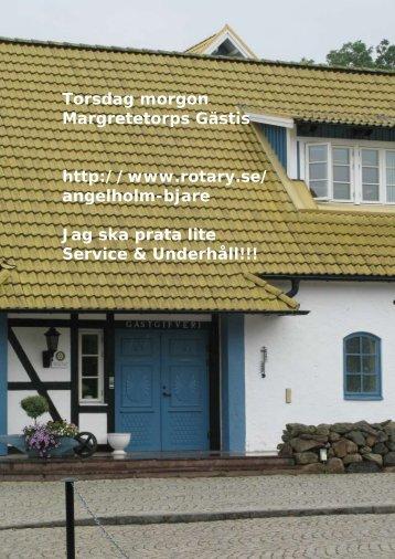 Torsdag morgon Margretetorps Gästis http://www.rotary.se ...