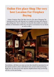 Online Fire place Shop The very best Location For Fireplace Buying
