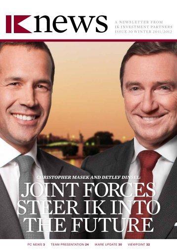 CHRISTOPHER MASEK AND DETLEF DINSEL: - IK Investment ...