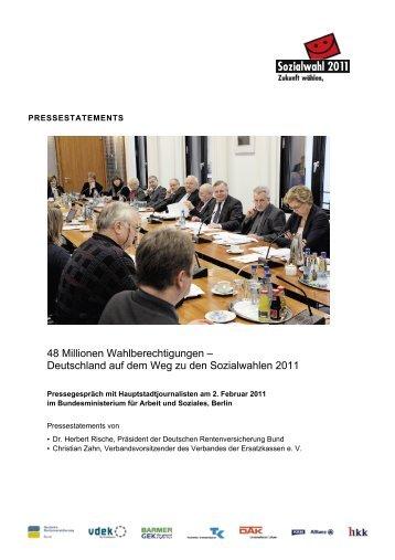 Pressestatements von Dr. Herbert Rische und ... - Sozialwahl 2011