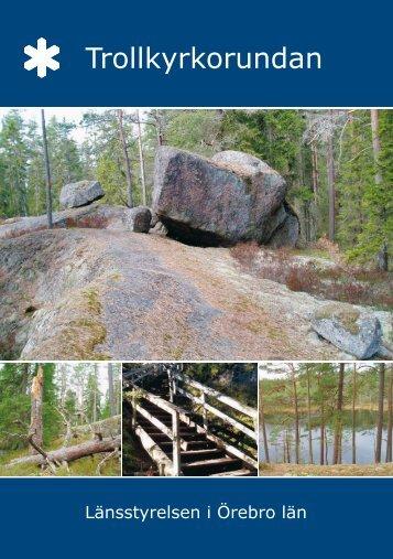 Trollkyrkorundan på svenska (pdf) 670 KB - Länsstyrelserna