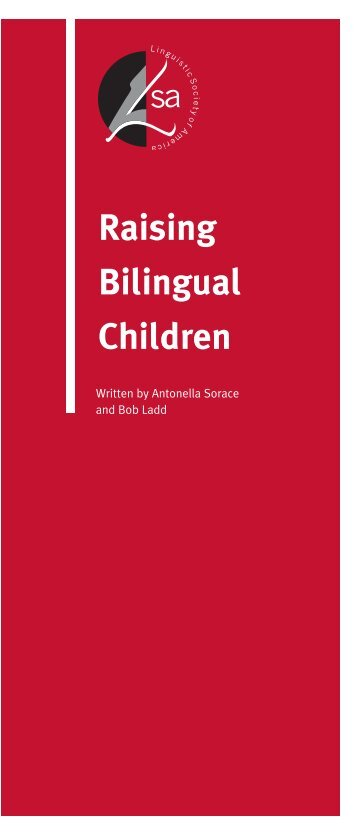 Raising Bilingual Children - Linguistic Society of America