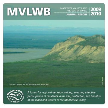 MVLWB 2009-2010 Annual Report - Mackenzie Valley Land and ...