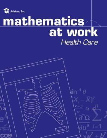 Mathematics at Work - Health Care - Achieve