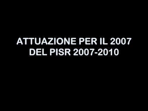 Attuazione per il 2007 del PISR 2007-2010 - Giovanna Faenzi