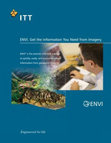ENVI. Get the Information You Need from Imagery. - Exelis VIS