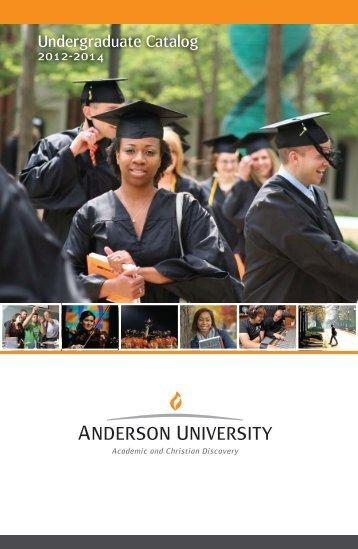 Anderson University Undergraduate Catalog - 2012-2014