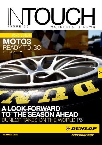 A LOOK FORWARD TO THE SEASON AHEAD - Dunlop Motorsport