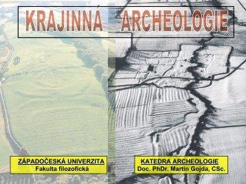 přednáška 1-2 - Katedra archeologie