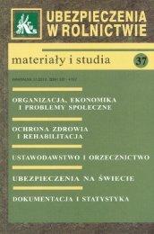 Ubezpieczenia w Rolnictwie. Materiały i Studia. Nr 37/2010 - KRUS