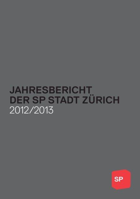 Jahresbericht der sP stadt Zürich 2012/2013