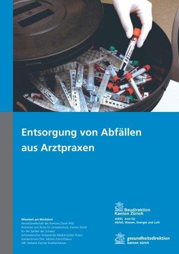 Entsorgung von Abfällen aus Arztpraxen (PDF, 161 ... - Kanton Zürich