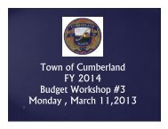 Town of Cumberland FY 2014 Budget Workshop #3 Monday , March ...