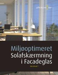 Solafskærmning i Facadeglas