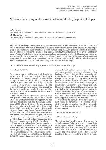 Numerical modeling of the seismic behavior of pile group in soil slopes