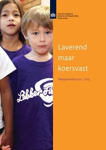 Meerjarenvisie IJZ 2012-2015.pdf - Inspectie jeugdzorg