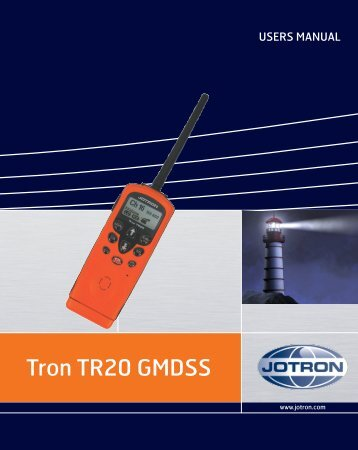 Users manual Tron TR20 GMDSS.pdf - Jotron