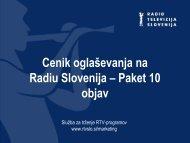 Cenik oglaševanja na Radiu Slovenija – Paket 10 ... - RTV Slovenija