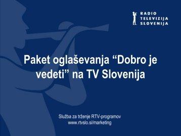 """Paket oglaševanja """"Dobro je vedeti"""" na TV Slovenija - RTV Slovenija"""