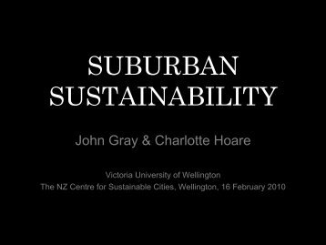 suburban sustainability - New Zealand Centre for Sustainable Cities