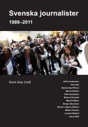 Svenska journalister 1989-2011 - JMG - Göteborgs universitet