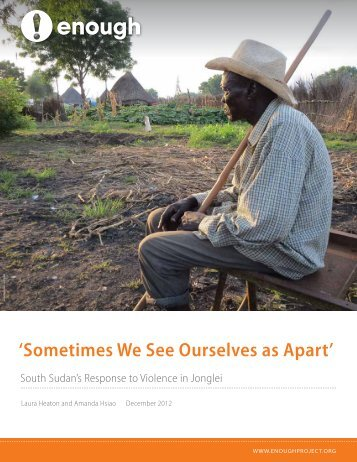 'Sometimes We See Ourselves as Apart' - Enough Project