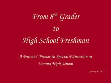 From 8th Grader to High School Freshman - Verona Public Schools
