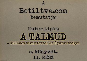 Huber Lipót: A Talmud – Különös tekintettel az Újszövetségre II. rész