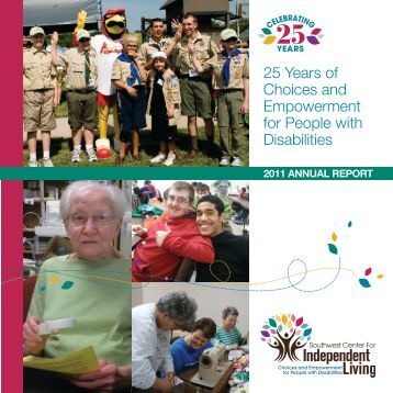 SCIL 2011 Annual Report - Southwest Center for Independent Living