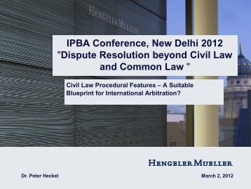 Dispute Resolution beyond Civil Law and Common Law - IPBA 2012