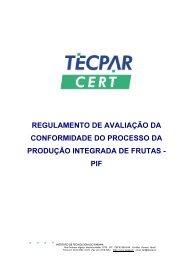 REGULAMENTO DE AVALIAÇÃO DA CONFORMIDADE ... - Tecpar
