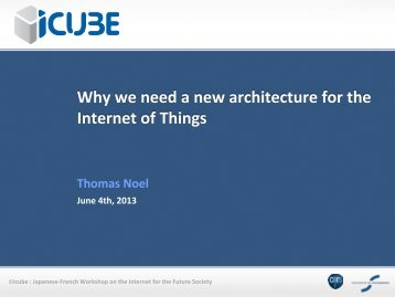 Why we need a new architecture for the Internet of Things