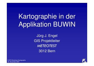 Kartographie in der Applikation BUWIN - Esriuserforum.ch