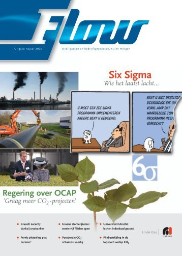 Over o.a. Six Sigma: Flow magazine najaar 2005 - Linde Gas Benelux