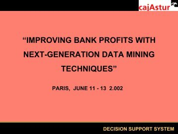improving bank profits with next-generation data mining techniques