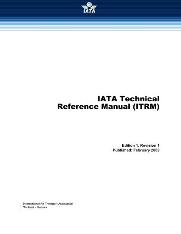 IATA Technical Reference Manual (ITRM)