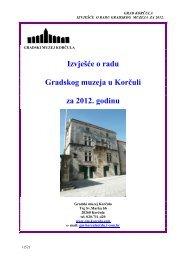 Izvješće o radu Gradskog muzeja u Korĉuli za 2012. godinu - Korčula