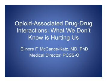 Opioid-Associated Drug-Drug Interactions: What We Don't ... - PCSS-O
