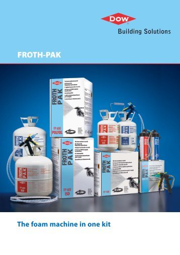 FROTH-PAK™ The Foam Machine in One Kit - Dow Building Solutions