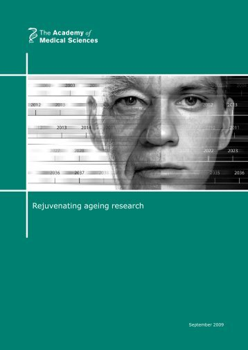 Rejuvenating ageing research - The Academy of Medical Sciences
