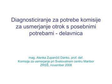 Diagnosticiranje za potrebe komisije za usmerjanje otrok s ...