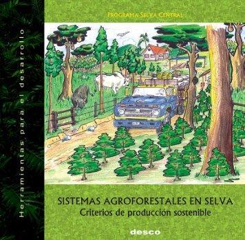 Sistemas agroforestales en selva. Criterios de producción ... - Desco