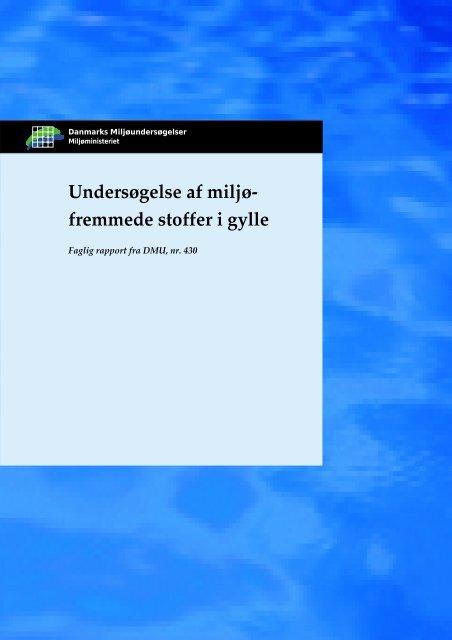 Undersøgelse af miljøfremmede stoffer i gylle - DCE - Nationalt ...