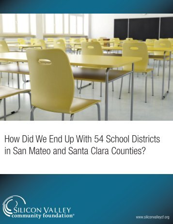 School District Report - Silicon Valley Community Foundation