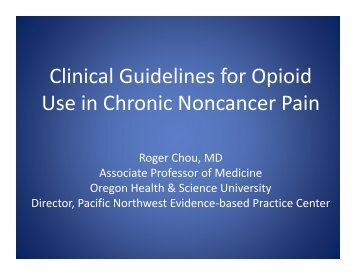 Clinical Guidelines for Opioid Use in Chronic Noncancer ... - PCSS-O