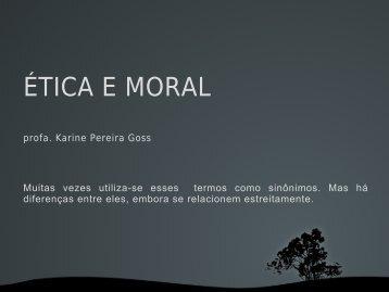 ÉTICA E MORAL - Wiki
